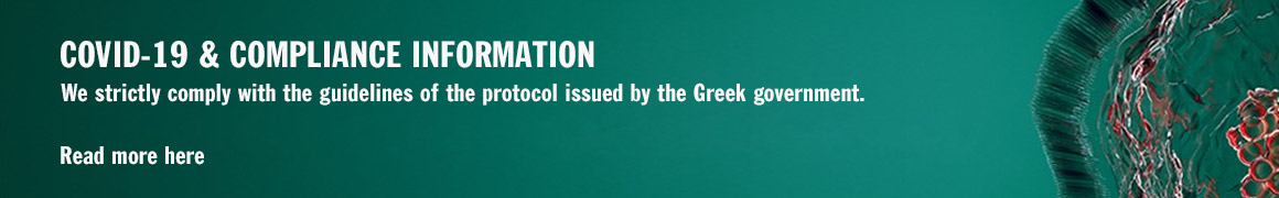 We strictly comply with the guidelines of the protocol issued by the Greek government.